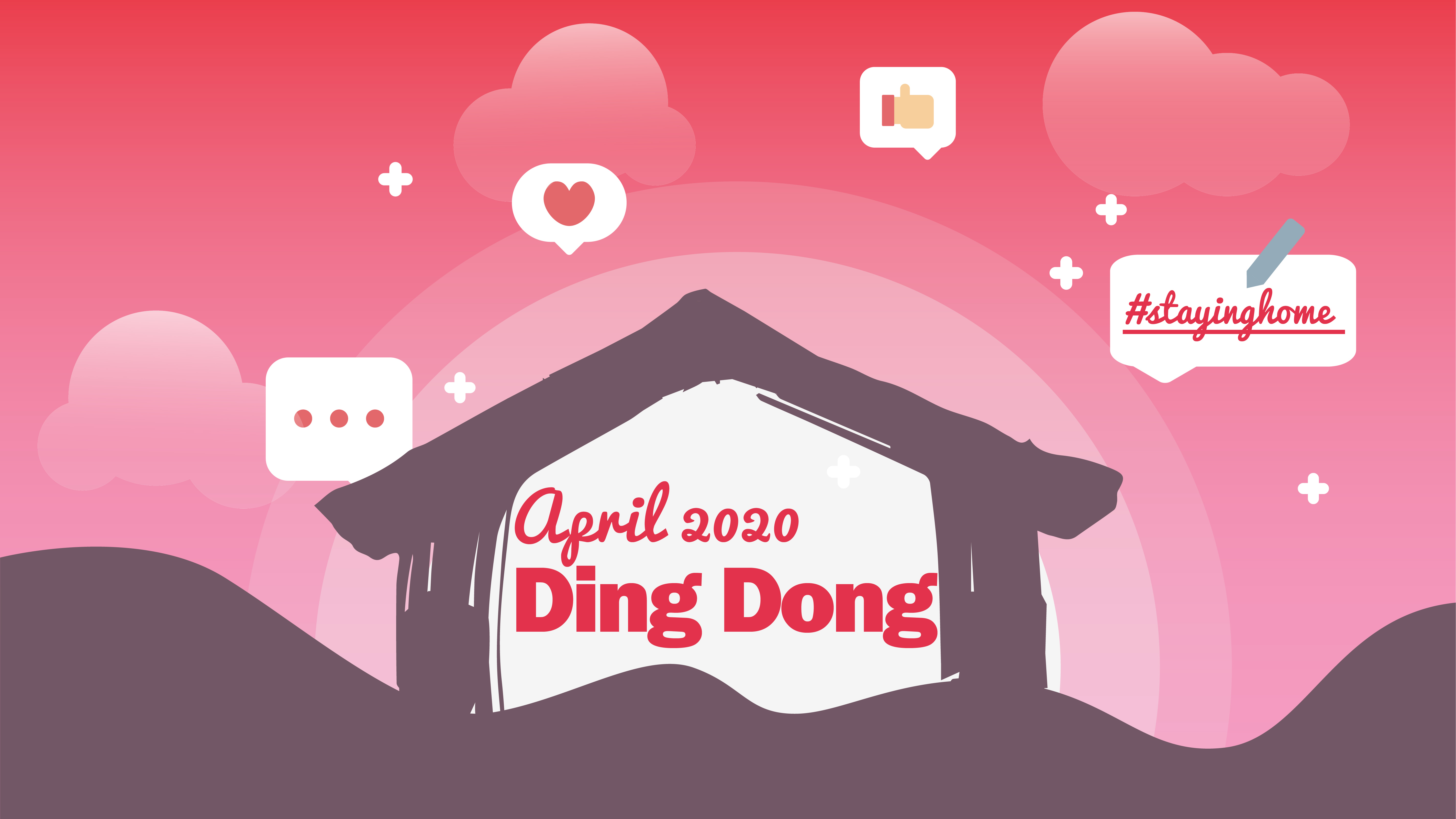 april ding dong #stayhome